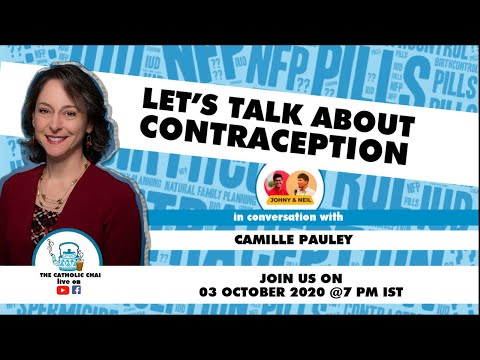 Let's Talk About Contraception I The Catholic Chai I Episode 11 I Camille Pauley